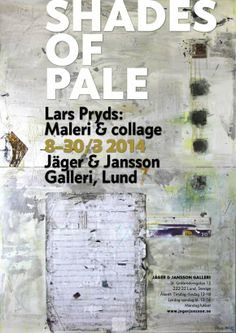 Pryds i Jäger & Jansson Galleri, 2014. Exhibition opens March 8, 2014. See more at http://www.pryds.com/lund2014