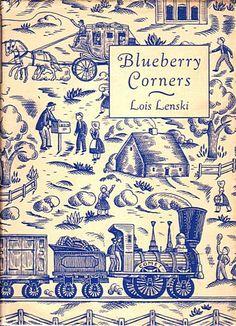Blueberry Corners - Lois Lenski 1940