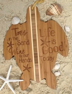 Sea Turtle Bamboo Cutting Board with Beach Quote: Toes in the Sand Wine in our Hands... http://www.beachblissdesigns.com/2017/04/toes-in-sand-wine-in-hands-cutting-boards.html Made in Florida.