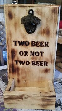 Two beer or not two beer bottle opener wood burned by RedBarn94 on Etsy