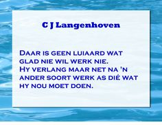 C J Langenhoven se spreuke Afrikaans, My Life, Cards Against Humanity, Random, Quotes, Quotations, Quote, Casual, Shut Up Quotes