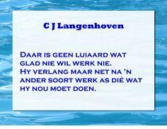 C J Langenhoven se spreuke Afrikaans, My Life, Cards Against Humanity, Random, Quotes, Quotations, Qoutes, Afrikaans Language, Casual