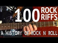 100 Greatest Riffs - A History of Rock n' Roll - Guitar Lesson ♪ ♫ ♪ ♫