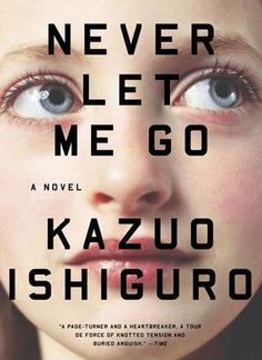 """""""never let me go"""" explores the idea of what makes a life worth living. #greatbooks"""