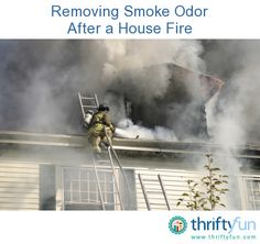 how to take fire smoke smell out of house