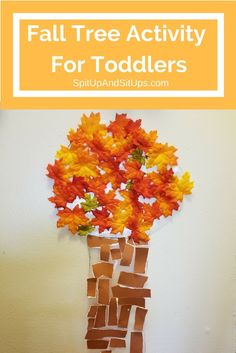 Fall Tree Activity For Toddlers | Spit Up And Sit Ups  fall tree activity for toddlers, fun for toddlers, indoor activity for toddlers, toddler crafts, fall craft, fall crafts for kids, toddler fall crafts, fall tree craft, fall tree diy, fun for kids, ac