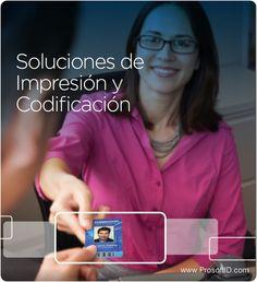 Soluciones de impresion y codificacion de tarjetas de pvc, banda magnetica, chip, smartcard, credenciales, identificaciones, etc.