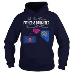 This matching father and daughter shirt will be a great gift for you or your friend: THE LOVE BETWEEN FATHER AND DAUGHTER - Pennsylvania Nevada Tee Shirts T-Shirts
