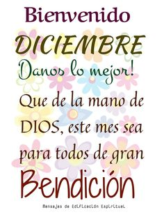 Bienvenido Diciembre! Romantic Couple Quotes, Romantic Couples, Days And Months, Months In A Year, Dear God, Just Me, Wish, Spanish, Prayers