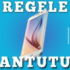 Samsung galaxy S6 regele antutu