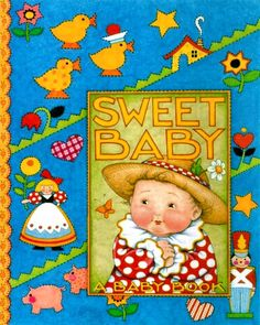 Sweet Baby by Mary Engelbreit