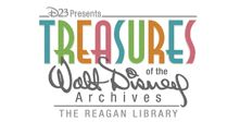 Treasures of the Walt Disney Archives, Ronald Reagan Library, Simi Valley. July 2012 - April 2013