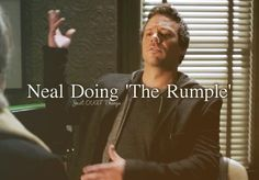 Neal doing 'The Rumple'