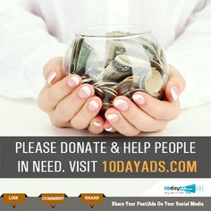 Please donate & help people in need. Visit 10dayads.com #ClassifiedWebsites #PostFreeAds
