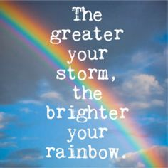 Rainbow Baby Quotes, Rainbow Quote, Rainbow Sayings, Deep Relationship Quotes, Positive Vibes, Positive Quotes, Motivational Quotes, Quotable Quotes, Secret Crush Quotes