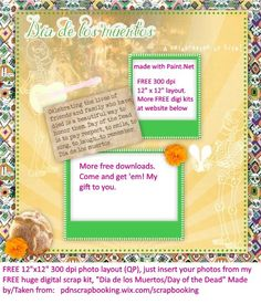 """GRATIS DIGITAL PAPEL QP quickpage 12""""x12"""" 300 dpi,  Dia de los Muertos FREE quick page QP scrapbook page layout pre assembled for you. Made for educational purposes to show some of what Paint.Net, the free software, can do"""