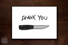 Shank You Greeting Card https://www.etsy.com/listing/192561406/shank-you-digital-greeting-card