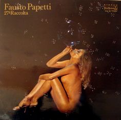 """The wonderful covers of the sexy, """"saxy"""" records by Fausto Papetti"""
