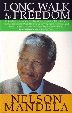 Long Walk to Freedom by Nelson Mandela  Autobiography of the South African hero who has dedicated his life to fight against social oppression and apartheid. The Long Walk, Nelson Mandela Biography, Nelson Mandela Autobiography, Love Book, Nonfiction, My Books, Great Books, Book Club Books, Books To Read