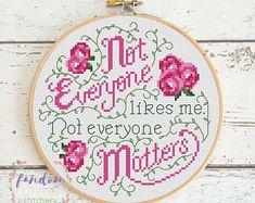 Not Everyone Likes Me, Not Everyone Matters Cross Stitch PDF Pattern | Feminist Quote Cross Stitch Pattern
