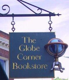 The Globe Corner Bookstore Literary Travel, Storefront Signs, Shop Signage, Cafe Sign, Book Racks, Map Globe, Store Signs, Hanging Signs, Library Books
