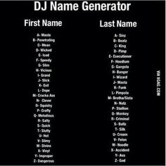 What's your name? I'm DJ evil funk Funny Name Generator, Birthday Scenario Game, Name Maker, Fantasy Names, Funny Names, What Is Your Name, New Names, Writing Prompts, This Or That Questions