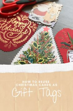 SImple tutorial for how to reuse christmas cards as next year's gift tags. Upcycle your christmas cards into unique gift tags and save time next year! Green Christmas, Christmas Gift Tags, Christmas Colors, Christmas Themes, Christmas Decorations, Upcycling Projects, Diy Projects, Repurposing, Uses For Plastic Bottles