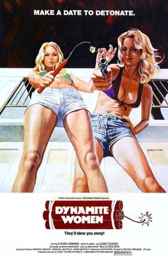 Watch- The Great Texas Dynamite Chase & Movie (The Great Texas Dynamite Chase) aka Dynamite Women - Action Movie Poster, Best Movie Posters, Horror Posters, Cinema Posters, Good Girl, Vintage Comics, Vintage Posters, Planet Movie, Anos 60