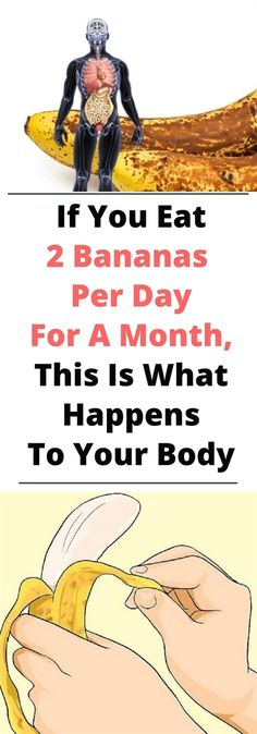 If You Eat 2 Bananas Per Day For A Month, This Is What Happens To Your Body Natural Sugar, Natural Skin, Natural Health, Natural Detox, Au Natural, Natural Life, Natural Antacid, What Happened To You, Healthy Tips