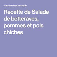 Recette de Salade de betteraves, pommes et pois chiches