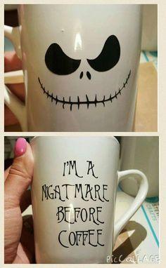 'I'm a nightmare before coffee' DIY Jack Skellington mug. Sharpie Crafts, Vinyl Crafts, Sharpie Mugs, Glitter Crafts, Cricut Vinyl, Cricut Air, Silhouette Cameo, Diy Mugs, Craft Room Storage