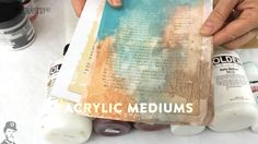 2015 Topic 15: Acrylic Mediums {on the paperArtsy Blog}