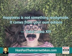 Happiness is not...  Sign Up For Your Daily Tips, Early Bird Special, Coupons & Bonus! HERE: http://hanfanapproved.com/hfslc/getYourEarlyBirdSpecialHERE/  Check Out Our New TV Channel: http://HanFanTheInternetManTV.com  Vimeo Us: https://vimeo.com/channels/hanfantheinternetman Friend Us: https://vimeo.com/hanfantheinternetman Like us: https://www.facebook.com/HanFanTheInternetMan Follow Us: https://twitter.com/HanFanTheMan Connect with us: https://www.linkedin.com/in