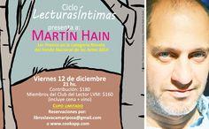 Este viernes 12-12 celebraremos con Martín en la última cena literaria del año del Ciclo Lecturas Íntimas de La Vaca Mariposa. La cita es a las 21 hs, en la casa librería de Palermo.