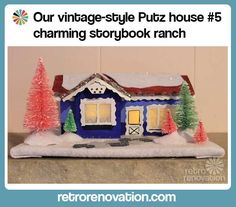 Kate creates a Christmas Putz house that looks like a mid century storybook ranch -- a Hansel & Gretel house -- adorable. Free pattern!