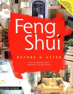 Feng Shui Before & After Stephen Skinner 0804832838 9780804832830 A step-by-step guide to home redesign using the guiding force of feng shui. Feng Shui Books, Feng Shui Tips, The Cure, House, Room Makeovers, Home Decor, Rocks, Products, Decoration Home