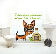 Tequila Chihuahua Ceramic Tile by tamarakraft on Etsy