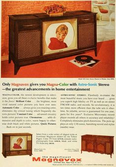 "1965 MAGNAVOX TELEVISION vintage magazine advertisement ""Magna-Color with Astro-Sonic"" ~ Only Magnavox gives you Magna-Color with Astro-Sonic Stereo -- the greatest advancements in home entertainment - Model 566 Color Stereo Theatre in Walnut - . Color Television, Vintage Television, Old Advertisements, Retro Advertising, Tvs, Vintage Tv Ads, 1960s Decor, Magazine Pictures, Vintage Appliances"
