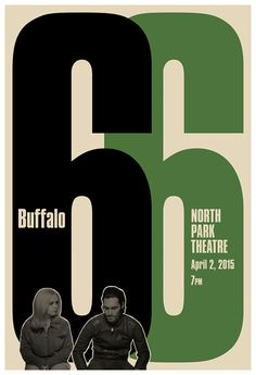 https://flic.kr/p/rC8DU3 | Buffalo 66 Screening Poster | One of three versions of a poster I designed for the North Park Theatre's screening of Vincent Gallo's Buffalo 66 on April 2nd. The film had its world premiere in Buffalo at the North Park in 1998.