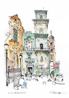 Chris Lee - Via Tribunali, Naples Watercolor Architecture, Architecture Sketchbook, Art And Architecture, Architecture Portfolio, Travel Sketchbook, Art Sketchbook, Ant Drawing, Building Illustration, Pen And Watercolor