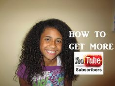 How to get More Youtube Subscribers!