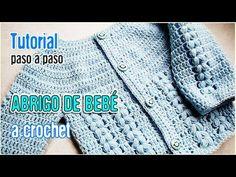 Abrigo para bebé tejido a Crochet - Tutorial Paso a Paso - YouTube