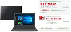 "Notebook Acer E5-574-592S Intel Core i5-6200U 8GB 1TB Tela 156"" Windows 10 << R$ 206910 >>"