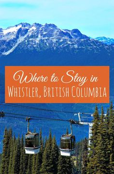 The four season resort village of Whistler, British Columbia, boasts accommodation choices for every taste and budget. These six family-friendly hotels will meet the needs of your travelling brood - winter, spring, summer or fall! | family travel | summer British Columbia, Columbia Travel, Whistler, Alberta Canada, Familienfreundliche Hotels, Voyage Canada, Travel Guides, Travel Tips, Travel Advice