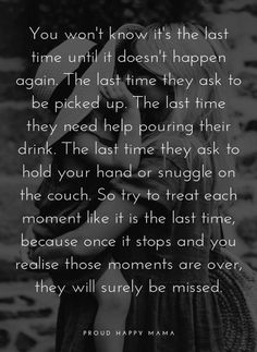 Mommy Quotes, Mother Quotes, Quotes For Kids, Family Quotes, Quotes To Live By, Life Quotes, Child Quotes, Being A Mom Quotes, Quotes For New Parents
