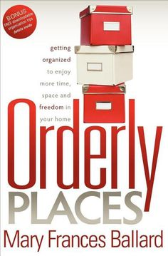 Orderly Places: Getting Organized to Enjoy More Time, Space and Freedom in Your Home Mary Frances, Book Launch, Bookstagram, Getting Organized, Clean House, Self Help, Audio Books, Kindle, My Books