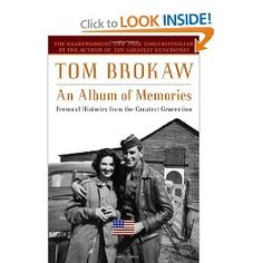 Another great Tom Brokaw book.