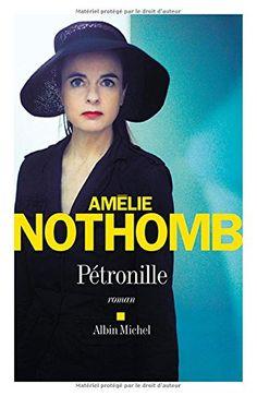 Petronille de Amélie Nothomb…