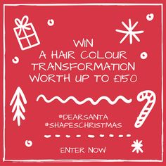 To enter like and share this post, then tag us in a picture of your dear santa look, our team will select a winner on 10th December and get you booked in to one of our salons