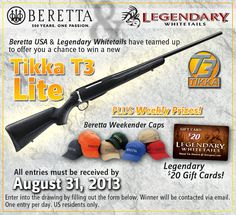 Enter to Win a Tikka T3 #Hunting #Rifle from #LegendaryWhitetails and #Beretta! Sweepstakes ends August 31, 2013. http://community.deergear.com/social